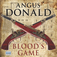 Blood's Game - Angus Donald