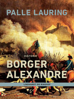 Borger Alexandre - Palle Lauring