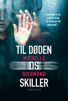 Til døden os skiller - Michelle Richmond