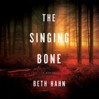 The Singing Bone - Beth Hahn
