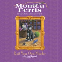 Knit Your Own Murder - Monica Ferris