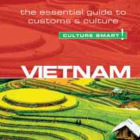 Vietnam - Culture Smart! - Geoffrey Murray