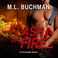 Flash of Fire - M.L. Buchman