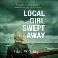 Local Girl Swept Away - Ellen Wittlinger