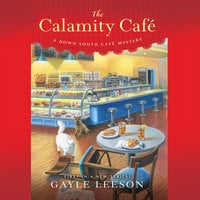 The Calamity Cafe - Gayle Leeson