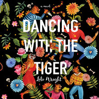Dancing with the Tiger - Lili Wright