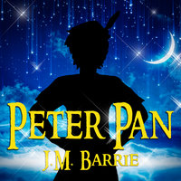 Peter Pan - Peter and Wendy - J.M. Barrie