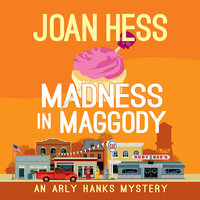 Madness in Maggody - Joan Hess