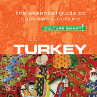 Turkey - Culture Smart! - The Essential Guide to Customs and Culture - Charlotte McPherson