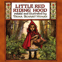 Little Red Riding Hood - Trina Schart Hyman