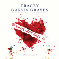 White-Hot Hack - Tracey Garvis Graves
