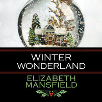 Winter Wonderland - Elizabeth Mansfield