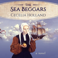 The Sea Beggars - Cecelia Holland