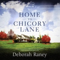 Home to Chicory Lane - Deborah Raney