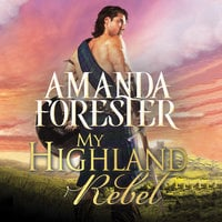 My Highland Rebel - Amanda Forester
