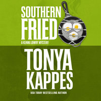 Southern Fried - Tonya Kappes