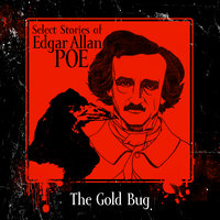 The Gold-Bug - Edgar Allan Poe