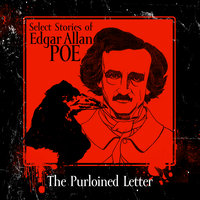 The Purloined Letter - Edgar Allan Poe