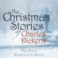 The Poor Relation's Story - Charles Dickens