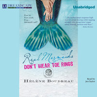 Real Mermaids Don't Wear Toe Rings - Helene Boudreau