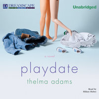 Playdate - Thelma Adams