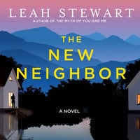 The New Neighbor - Leah Stewart