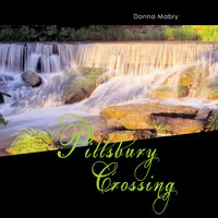Pillsbury Crossing - Donna Mabry