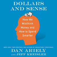 Dollars and Sense - Dan Ariely,Jeff Kreisler