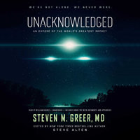 Unacknowledged - Steven M. Greer (MD)
