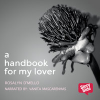 A Hand Book For My Lover - Rosalyn D'Mello