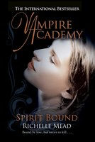 Spirit Bound - Richelle Mead