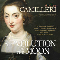 The Revolution of the Moon - Andrea Camilleri