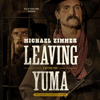 Leaving Yuma - Michael Zimmer