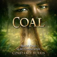 Coal: Book One of the Everleaf Series - Constance Burris