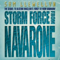 Storm Force from Navarone - Sam Llewellyn