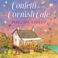 Confetti at the Cornish Café - Phillipa Ashley