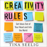 Creativity Rules - Tina Seelig