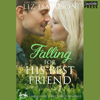 Falling for His Best Friend - Liz Isaacson