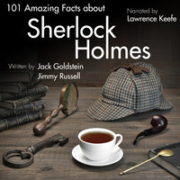 101 Amazing Facts about Sherlock Holmes - Jack Goldstein
