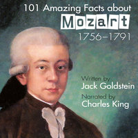 101 Amazing Facts about Mozart - Jack Goldstein