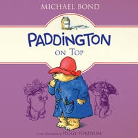 Paddington on Top - Michael Bond