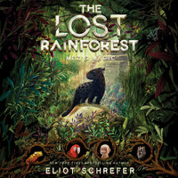 The Lost Rainforest: Mez's Magic - Eliot Schrefer