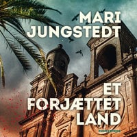 Et forjættet land - Mari Jungstedt