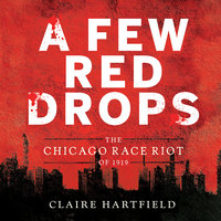 A Few Red Drops - Claire Hartfield