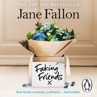 Faking Friends - Jane Fallon