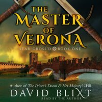 The Master Of Verona - David Blixt