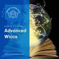 Advanced Wicca - Centre of Excellence