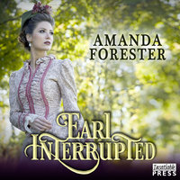 Earl Interrupted - Amanda Forester