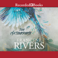 The Masterpiece - Francine Rivers