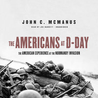 The Americans at D-Day - John C. McManus